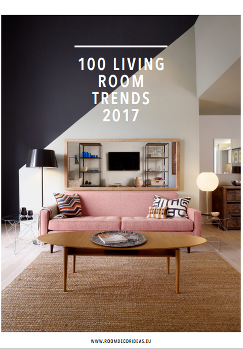 100 Living Room Trends 2017 ebook 100 living room trends
